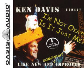 I'm Not Okay, is it Just ME av Ken Davis (Annet bokformat)