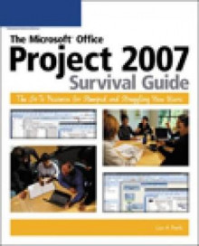 The Microsoft Office Project 2007 Survival Guide av Lisa A. Bucki (Heftet)
