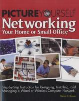 Picture Yourself Networking Your Home or Small Office av Dennis C. Brewer (Heftet)