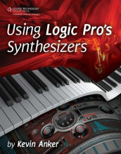 Using Logic Pro's Synthesizers av Kevin Anker (Heftet)