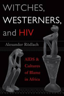 Witches, Westerners and HIV av Alexander Rodlach (Heftet)