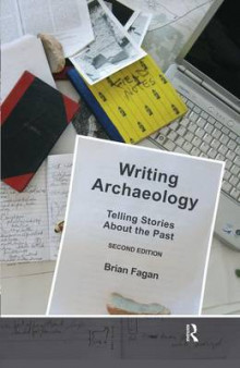 Writing Archaeology av Brian Fagan (Innbundet)