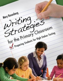Writing Strategies for the Primary Classroom av Mary Rosenberg (Heftet)