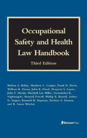 Occupational Safety and Health Law Handbook av Melissa A. Bailey, Matthew C. Cooper, Frank D. Davis, William K. Doran, John B. Flood, Margaret S. Lopez, John F. Martin, Marshall Lee Miller, Gwendolyn K. Nightengale og Shontell Powell (Innbundet)