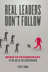 Omslag - Real Leaders Don't Follow