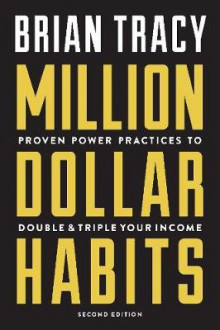 Million Dollar Habits av Brian Tracy (Heftet)
