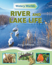 River and Lake Life av Jinny Johnson og Neil Morris (Innbundet)