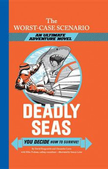 Deadly Seas av David Borgenicht (Innbundet)