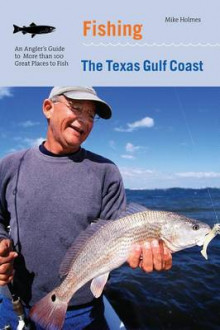 Fishing the Texas Gulf Coast av Mike Holmes (Heftet)