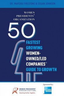 50 Fastest Growing Women-Owned/Led Companiesa[ Guide to Growth av Dr Marsha Firestone og Susan Johnson (Heftet)