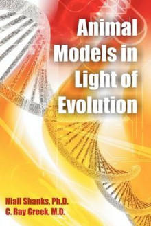 Animal Models in Light of Evolution av Niall Shanks og C Ray Greek (Heftet)
