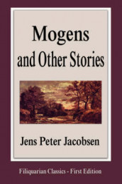Mogens and Other Stories av J P Jacobsen og Jens Peter Jacobsen (Heftet)