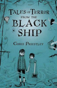 Tales of Terror from the Black Ship av Chris Priestley (Innbundet)