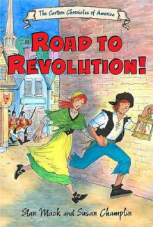 Road to Revolution! av Stan Mack og Susan Champlin (Heftet)