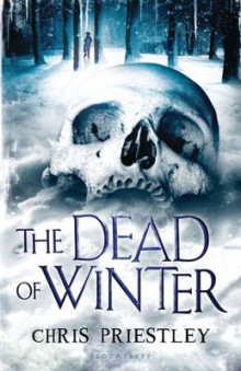 The Dead of Winter av Chris Priestley (Innbundet)