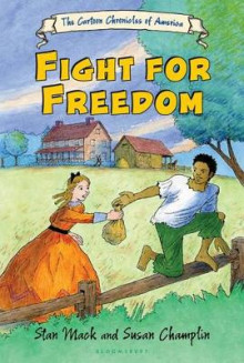 Fight for Freedom av Stan Mack og Susan Champlin (Heftet)