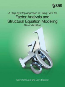 A Step-by-Step Approach to Using SAS for Factor Analysis and Structural Equation Modeling, Second Edition av Norm O'Rourke og Larry Hatcher (Heftet)