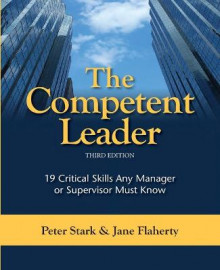 The Competent Leader av Jane S. Flaherty og Peter Stark (Heftet)