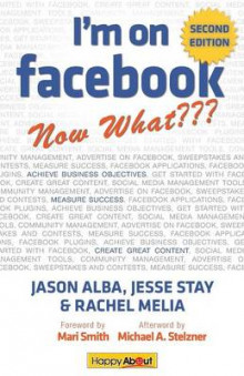 I'm on Facebook--Now What??? (2nd Edition) av Jason Alba, Jesse Stay og Rachel Melia (Heftet)