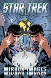 Star Trek: Mirror Images av David Tipton og Scott Tipton (Heftet)