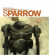 Sparrow Volume 0 Ashley Wood Sketches And Ideas av Ashley Wood (Innbundet)