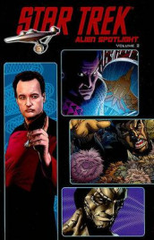 Star Trek: Alien Spotlight Volume 2 av Keith R. A. DeCandido, Ian Edgington, Stuart Moore, Andy Schmidt, David Tipton og Scott Tipton (Heftet)