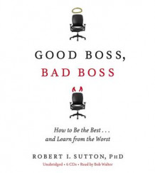 Good Boss, Bad Boss av Robert I. Sutton (Lydbok-CD)