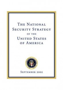 The National Security Strategy of the United States of av George W Bush (Heftet)
