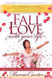 Fall in Love with Your Life av Maria Carter (Heftet)