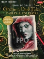 Omslag - How to Draw Grimm's Dark Tales, Fables & Folklore