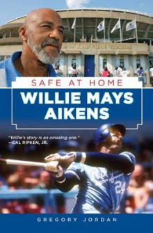 Willie Mays Aikens av Gregory Jordan (Innbundet)