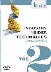 Threads Industry Insider Techniques, Vol. 2 av Louise Cutting (DVD)