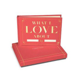 Omslag - Knock Knock What I Love About You Fill in the Love Gift Box