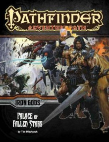 Pathfinder Adventure Path: Iron Gods Part 5 - Palace of Fallen Stars av Tim Hitchcock (Heftet)