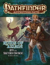 Omslag - Pathfinder Adventure Path: Into the Shattered Continent (Ruins of Azlant 2 of 6)