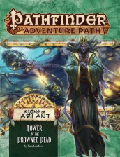 Pathfinder Adventure Path: Ruins of Azlant 5 of 6 - Tower of the Drowned Dead av Ron Lundeen (Heftet)