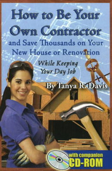 How to Be Your Own Contractor av Tanya R. Davis (Heftet)