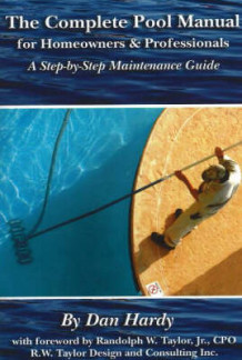 Complete Pool Manual for Homeowners and Professionals av Dan Hardy (Heftet)