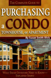 The Complete Guide to Purchasing a Condo, Townhouse or Apartment av Susan Smith Alvis (Heftet)