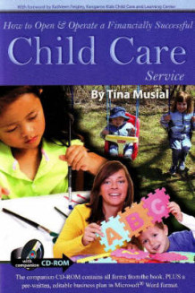 How to Open and Operate a Financially Successful Child Care Service av Tina Musial (Heftet)