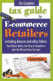 The Complete Tax Guide for E-Commerce Retailers av Martha Maeda (Heftet)