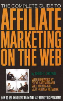 Complete Guide to Affiliate Marketing on the Web av Bruce C. Brown (Heftet)