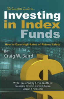 Complete Guide to Investing in Index Funds av Craig W. Baird (Heftet)