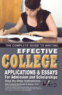 Complete Guide to Writing Effective College Applications and Essays for Admission and Scholarships av Kathy L. Hahn og Colleen M. Loew (Blandet mediaprodukt)