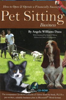 How to Open and Operate a Financially Successful Pet Sitting Business av Angela Williams Duea (Heftet)