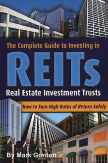 Complete Guide to Investing in REITS av Mark Gordon (Heftet)