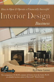 How to Open and Operate a Financially Successful Interior Design Business av Diane Leone (Blandet mediaprodukt)