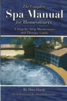 Complete Spa Manual for Homeowners av Dan Hardy (Heftet)