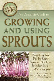 Complete Guide to Growing and Using Sprouts av Richard Helweg (Heftet)