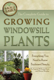 Complete Guide to Growing Windowsill Plants av Angela Williams Duea (Heftet)